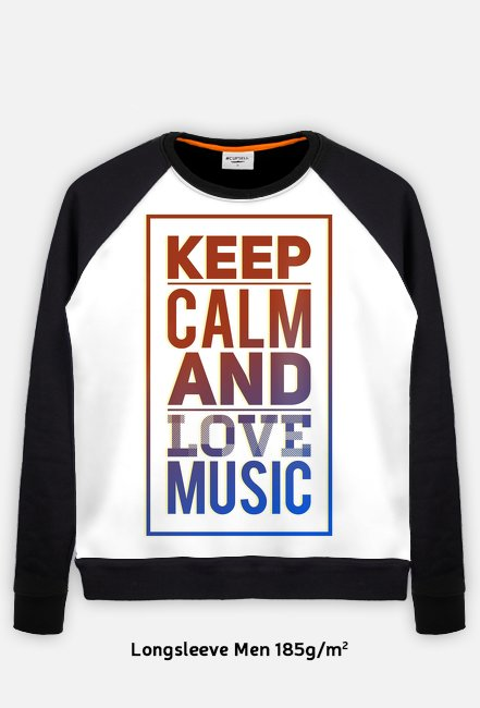 Keep Calm and Love Music - Bluza męska bez kaptura
