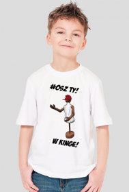 Koszulka 'Osz Ty W Kinge' bez autografu Juniorsky
