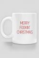 Kubek Merry Fookin' Christmas
