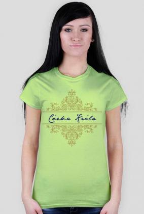 Córka Króla - koszulka damska