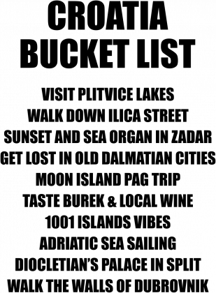 CROATIA BUCKET LIST white