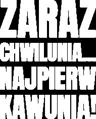 Koszulka męska ciemna z napisem -Zaraz Chwilunia Najpierw Kawunia!