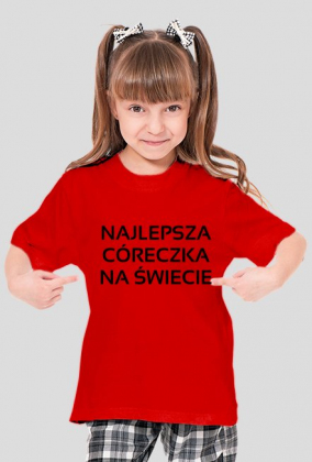 Koszulka: Najlepsza córeczka na świecie
