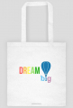 Tęczowa torba Dream Big