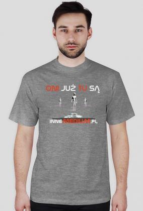 "Koszulka ""Oni tu są"" IM"