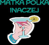 Matka Polka inaczej -