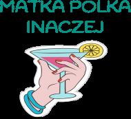 Matka Polka inaczej - torby na zakupy