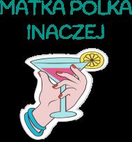 Matka Polka inaczej - bluzka