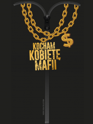 KOCHAM KOBIETĘ MAFII $