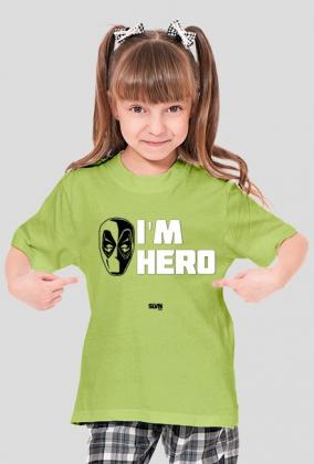 Deadpool I'm Hero Koszulka dziewczęca