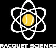 RACQUET SCIENCE