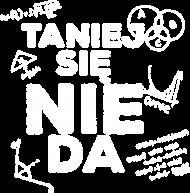 TANIEJ SIĘ NIE DA - damska / białe logo