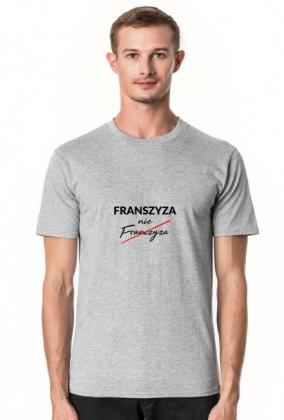 FRANSZYZA NIE FRANCZYZA
