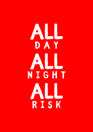 KUBEK ALL DAY ALL NIGHT ALL RISK