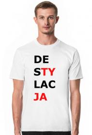 Koszulka męska z napisem Destylacja DesTYlacJA