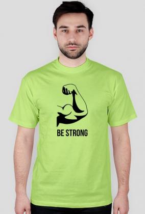 Be strong - Rośnij w siłę