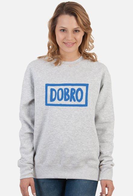 Bluza UNISEX DOBRO