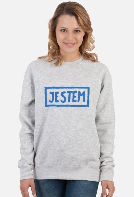 Bluza UNISEX JESTEM