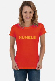 HUMBLE - śmieszna koszulka dla dziewczyny