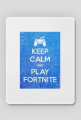 podkładka pod myszkę\Keep Calm and Play Fortnite
