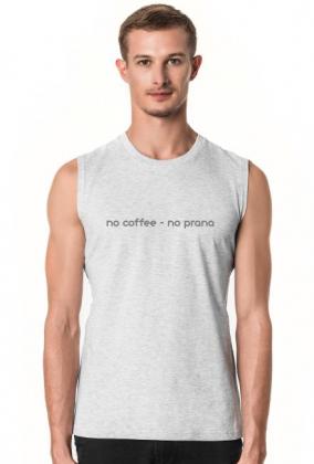 Koszulka Yoga: no coffee no prana