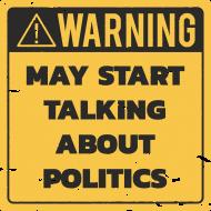 Poduszka, Uwaga! Może mówić o polityce! - Warning! May start talking about politics