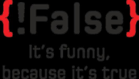 Śmieszny kubek, prezent dla informatyka/programisty - Praktyczny prezent !False - It's funny because it's true