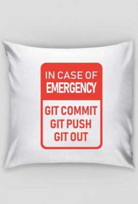 Poduszka Z Własnym Unikalnym Nadrukiem Pomysł Na Tani Prezent Dla Chłopaka Dziewczyny Programisty In Case Of Emergency Github Git Commit Git