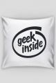 Poduszka idealny pomysł na śmieszny i tani prezent dla informatyka, programisty, nerda, geeka, pod choinkę, na mikołajki, na urodziny - Geek Inside parodia Intel Inside