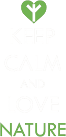Keep calm and love nature