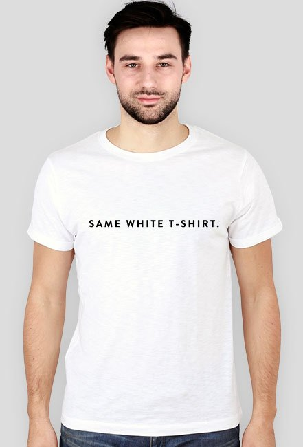 SAME WHITE T-SHIRT
