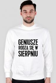 Biała Bluza Geniusze rodzą się w Sierpniu