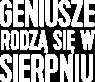 Czarna Bluza Geniusze rodzą się w Sierpniu
