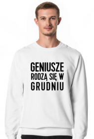Bluza Geniusze rodzą się w Grudniu
