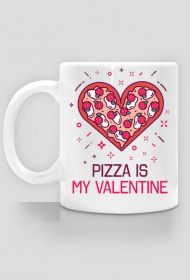 KUBEK PIZZA IS MY VALENTINE