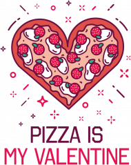 KOSZULKA PIZZA IS MY VALENTINE