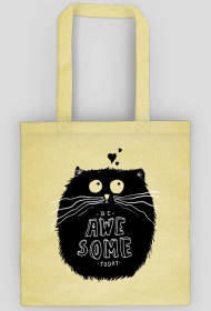 ECO TORBA CAT BE AWESOME TODAY