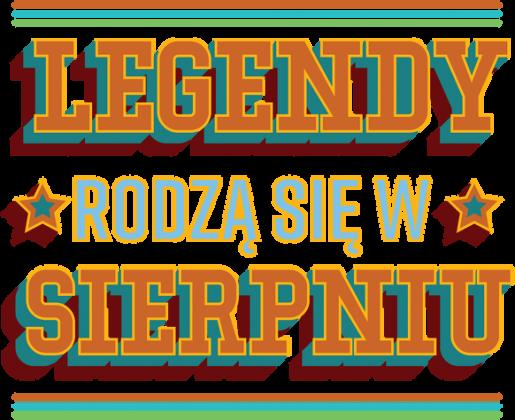 Koszulka Legendy rodzą się w Sierpniu