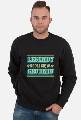 Bluza Legendy rodzą się w Grudniu