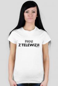 Koszulka Pani Z Telewizji