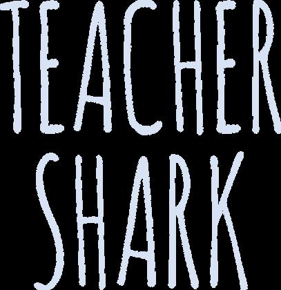 teacher shark w