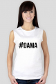 Koszulka damska- #DAMA