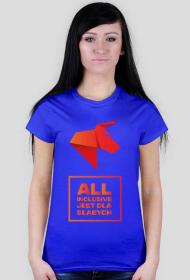 ALL INCLUSIVE JEST DLA SŁABYCH Koszulka damska