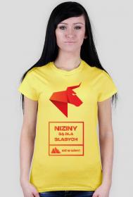NIZINY SĄ DLA SŁABYCH - idź w góry! Koszulka damska