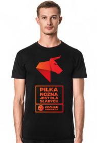 PIŁKA NOŻNA JEST DLA SŁABYCH - NDS Unihokej Koszulka męska