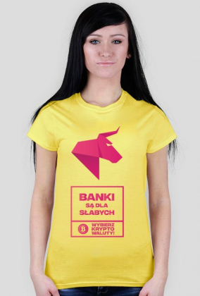 BANKI SĄ DLA SŁABYCH - NDS Wybierz kryptowaluty! Koszulka damska