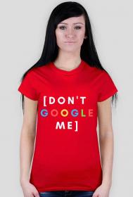 Don't Google Me