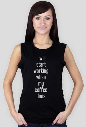 Koszulka motywacyjna - kawa.