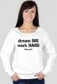DREAM Bluza White