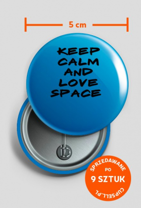 Keep Calm and Love Space
